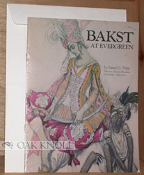 BAKST AT EVERGREEN. Susan G. Tripp.