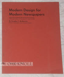 MODERN DESIGN FOR MODERN NEWSPAPERS. Douglas C. McMurtie.