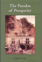THE PARADOX OF PROSPERITY: THE LEIDEN BOOKSELLERS' GUILD AND THE DISTRIBUTION OF BOOKS IN EARLY MODERN EUROPE. Laura Cruz.