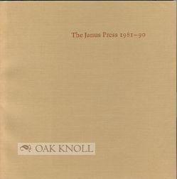 THE JANUS PRESS 1981-90. Ruth E. Fine.