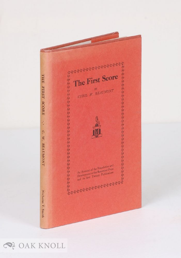 THE FIRST SCORE. Cyril W. Beaumont.