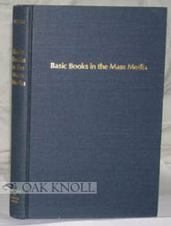 BASIC BOOKS IN THE MASS MEDIA. Eleanor Blum.