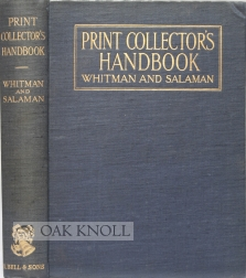 THE WHITMAN'S PRINT-COLLECTOR'S HANDBOOK. Malcolm C. Salaman.