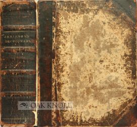 A DICTIONARY OF MECHANICAL SCIENCE, ARTS, MANUFACTURERS AND MISCELLANEOUS  KNOWLEDGE  COMPRISING THE PURE SCIENCES OF MATHEMATICS, GEOMETRY,