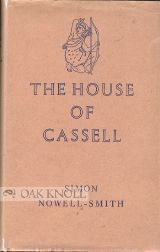 THE HOUSE OF CASSELL, 1848-1958. Simon Nowell-Smith.