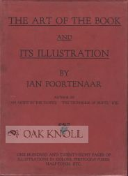 THE ART OF THE BOOK AND ITS ILLUSTRATION. Jan Poortenaar.