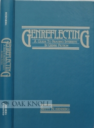 GENREFLECTING, A GUIDE TO READING INTERESTS IN GENRE FICTION. Betty Rosenberg.