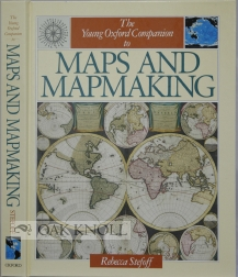 THE YOUNG OXFORD COMPANION TO MAPS AND MAPMAKING. Rebecca Stefoff.
