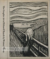 THE GRAPHIC ART OF EDVARD MUNCH. Werner Timm.