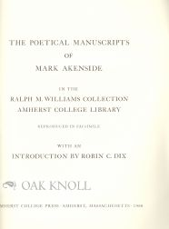 THE POETICAL MANUSCRIPTS OF MARK AKENSIDE IN THE RALPH M. WILLIAMS COLLECTION, AMHERST COLLEGE LIBRARY.