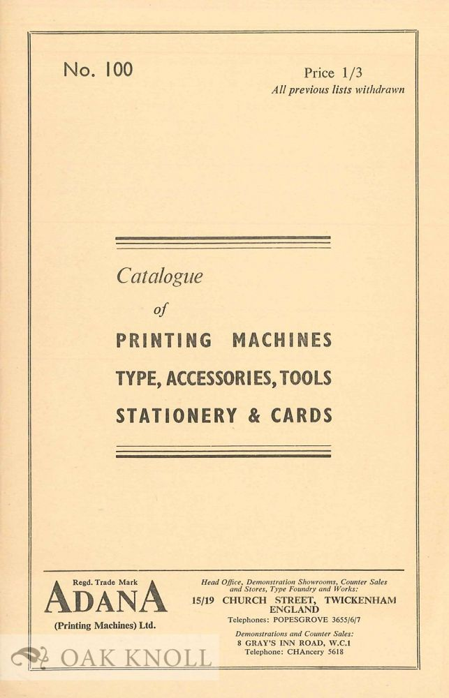 CATALOGUE OF PRINTING MACHINES, TYHPE, ACCESSORIES, TOOLS, STATIONERY & CARDS. Adana.
