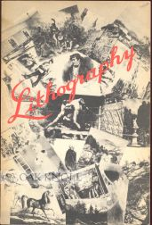 CATALOGUE OF AN EXHIBITION OF THE ART OF LITHOGRAPHY.