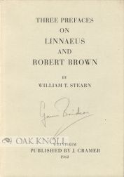 THREE PREFACES ON LINNAEUS AND ROBERT BROWN. William T. Stearn.