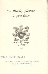 THE WELLESLEY HERITAGE OF GREAT BOOKS.