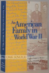 "AN AMERICAN FAMILY IN WORLD WAR II. Ralph ""Lee"" Minker, Harry Butowsky, Sandra O'Oconnell."