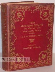 THE SLEEPING BEAUTY AND OTHER FAIRY TALES. Sir Arthur Quiller-Couch.