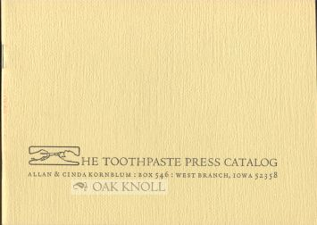 THE TOOTHPASTE PRESS CATALOG.