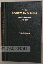 BOOKMAN'S BIBLE, A CODED GUIDE TO THE PRICING OF ANTIQUARIAN BOOKS BOOKS IN ENGLISH 1900-1924. Philip M. Roskie.