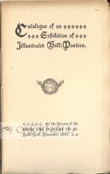 CATALOGUE OF AN EXHIBITION OF ILLUSTRATED BILL-POSTERS.