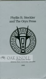 PHYLLIS B. STECKLER AND THE ORYX PRESS. Phyllis B. Steckler.