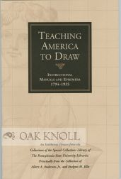 TEACHING AMERICA TO DRAW. William L. Joyce, foreword.