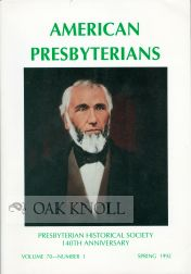 AMERICAN PRESBYTERIANS, JOURNAL OF PRESBYTERIAN HISTORY. James H. Smylie.