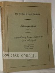 PERMEABILITY OF ORGANIC MATERIALS TO GASES AND VAPORS. Sally Wilkinson, Curtis L. Brown, Jack Weiner.