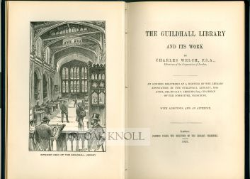 THE GUILDHALL LIBRARY AND ITS WORK. Charles Welch.