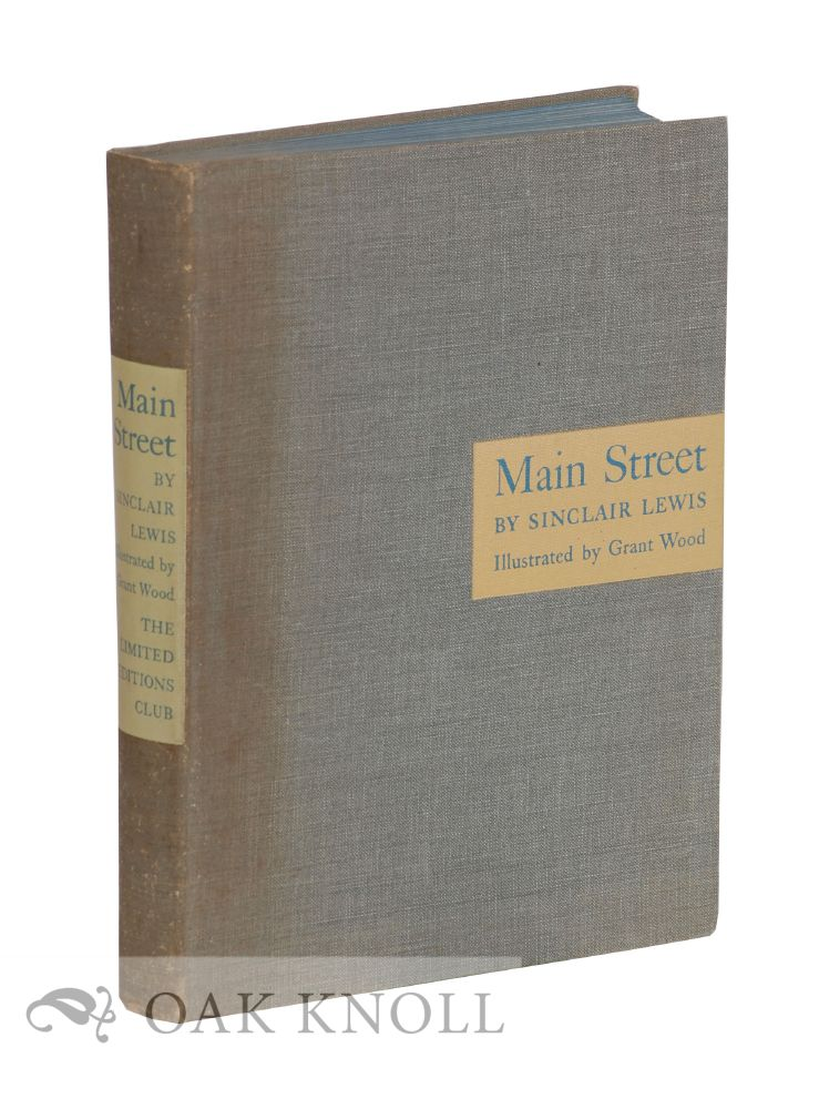 main street by sinclair lewis A self-guided tour of five private homes in chatham  637c main street (located  behind chatham orpheum) puritan cape cod, 573 main street, chatham.