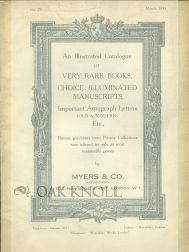 ILLUSTRATED CATALOGUE OF VERY RARE BOOKS, CHOICE ILLUMINATED MANUSCRIPTS, IMPORTANT AUTOGRAPH LETTERS...