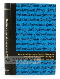 THE LITERARY JOURNAL IN AMERICA TO 1900, A GUIDE TO INFORMATION SOURCES. Edward E. Chielens.