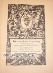 BAROQUE BOOK ILLUSTRATION, A SHORT SURVEY. Philip Hofer.
