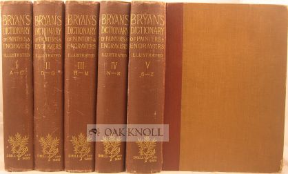 BRYAN'S DICTIONARY OF PAINTERS AND ENGRAVERS. Michael Bryan.