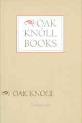 OAK KNOLL BOOKS CATALOGUE 250.