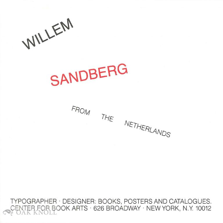 WILLEM SANDBERG: FROM THE NETHERLANDS.