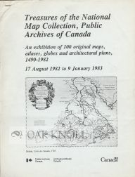TREASURES OF THE NATIONAL MAP COLLECTION, PUBLIC ARCHIVES OF CANADA. Edward H. Dahl.