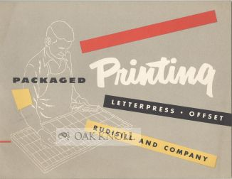 PACKAGED PRINTING. LETTERPRESS OFFSET. RUDISILL AND COMPANY