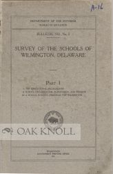 SURVEY OF THE SCHOOLS OF WILMINGTON, DELAWARE