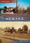 NEWARK, THEN AND NOW. William Francis.