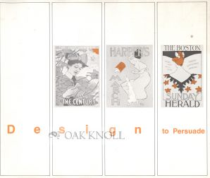 DESIGN TO PERSUADE: AMERICAN LITERARY ADVERTISING POSTERS OF THE 1890'S. Helen S. Hyman.