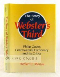 THE STORY OF WEBSTER'S THIRD. Herbert C. Morton.