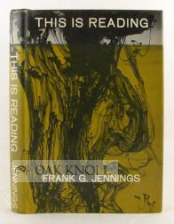 THIS IS READING. Frank G. Jennings.