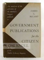 GOVERNMENT PUBLICATIONS FOR THE CITIZEN. James L. McCamy.