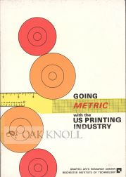 GOING METRIC WITH THE US PRINTING INDUSTRY. Clive A. Cameron.