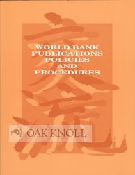 WORLD BANK PUBLICATIONS POLICIES AND PROCEDURES