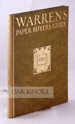 WARREN'S PAPER BUYERS GUIDE: PRACTICAL DEMONSTRATIONS ON WARREN'S STANDARD PRINTING PAPERS FOR ALL PATRONS OF PRINTING