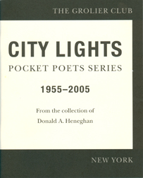 CITY LIGHTS POCKET POETS SERIES 1955-2005: FROM THE COLLECTION OF DONALD HENEGHAN. Donald Heneghan.