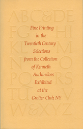 FINE PRINTING IN THE TWENTIETH CENTURY: SELECTIONS FROM THE COLLECTION OF KENNETH AUCHINCLOSS. Kenneth Auchincloss.
