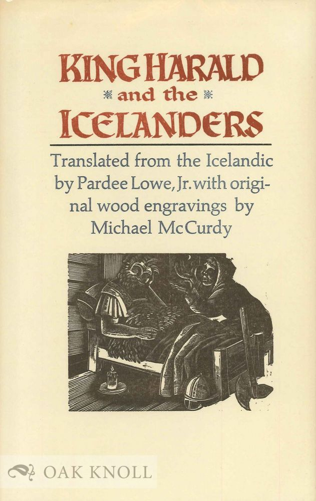 KING HARALD AND THE ICELANDERS. Pardee Lowe.