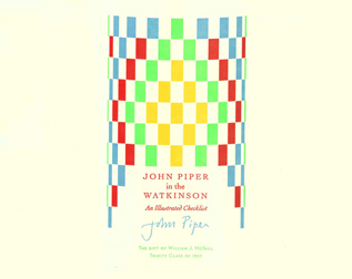 JOHN PIPER IN THE WATKINSON: AN ILLUSTRATED CHECKLIST